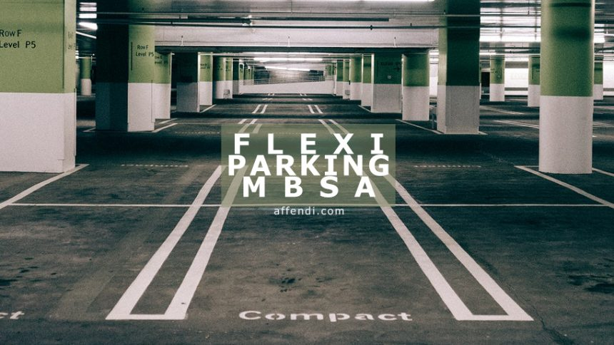 Guna Flexi Parking kalau Kupon Parking MBSA Habis