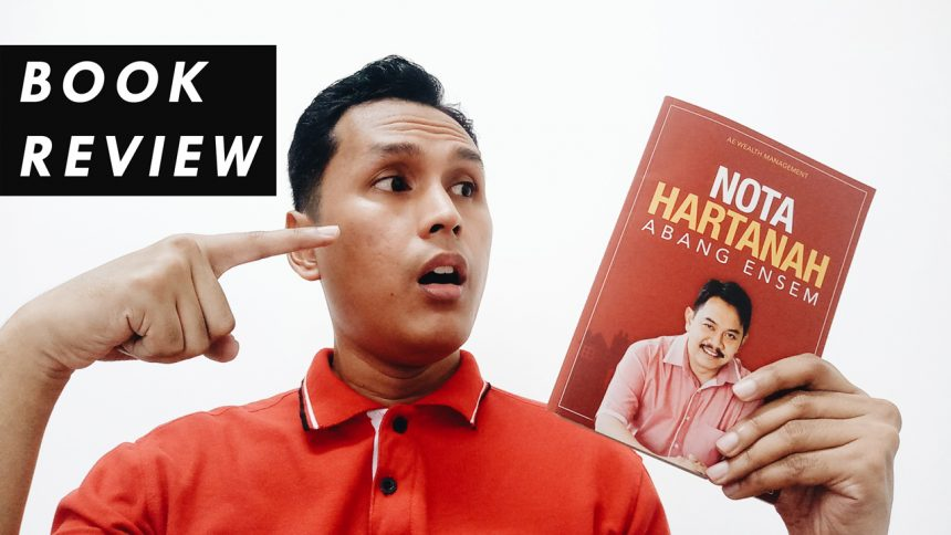 Nota Hartanah Abang Ensem Review [video]